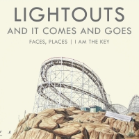 lightouts-and_it_comes_and_goes-single_art-300dpi
