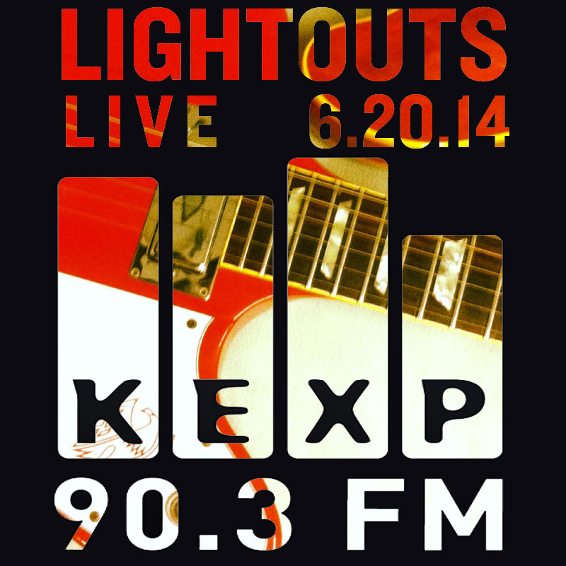 LIGHTOUTS-kexp-6-20-14